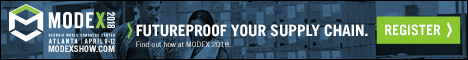 If youre looking to futureproof your supply chain, MODEX is the place to do it. With 850+ exhibits and education sessions, MODEX 2018 is where youll find the best equipment/system solutions for manufacturing/supply chain challenges. Visit modexshow.com and join us April 9-12, 2018 at Georgia World Congress Center in Atlanta.