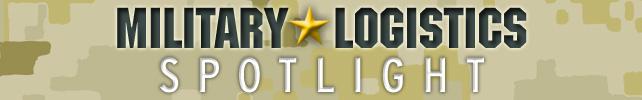 Military Logistics Spotlight